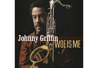 Johnny Griffin - Woe Is Me (CD)
