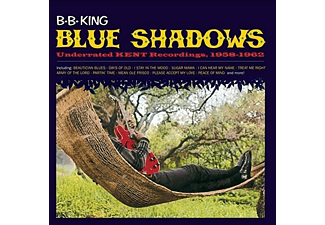 B.B. King - Blue Shadows: Underrated Kent Recordings 1958-1962 (CD)