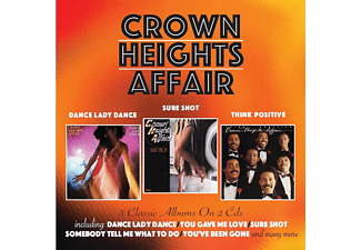 Crown Heights Affair - Dance Lady Dance/Sure Shot/Think Positive (CD)