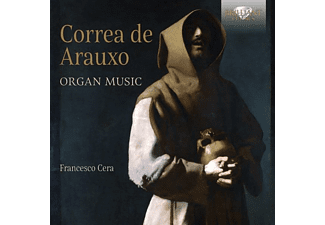 Francesco Cera - Correa de Arauxo-Organ Music [CD]