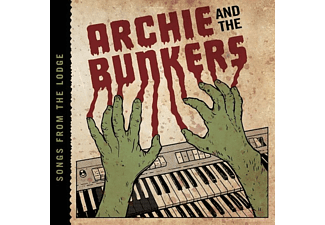 Archie And The Bunkers - Songs From The Lodge [CD]