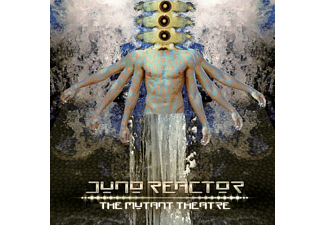 Juno Reactor - The Mutant Theatre [CD]
