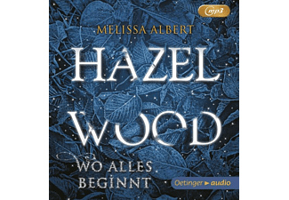 Melissa Albert - Hazel Wood.Wo alles begann - (MP3-CD)