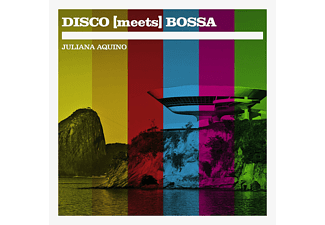 Juliana Aquino - Disco Meets Bossa - (CD)