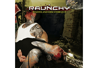 Raunchy - Wasteland Discotheque [CD]