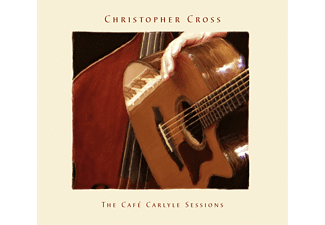 Christopher Cross - The Cafe Carlyle Sessions - (CD)