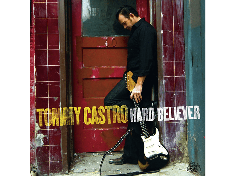 Tommy Castro - Hard Believer [CD]