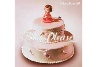 Blackmail - Bliss, Please - (CD)