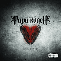 Papa Roach - TO BE LOVED - THE BEST OF PAPA ROACH [CD]