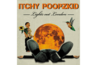 Itchy Poopzkid - Lights Out London [CD]