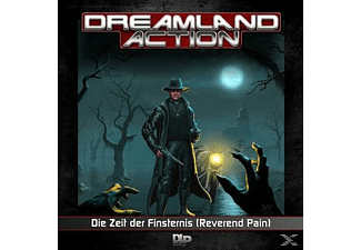 Dreamland Action 02: Die Zeit der Finsternis (Reverend Pain) - 1 CD - Science Fiction/Fantasy