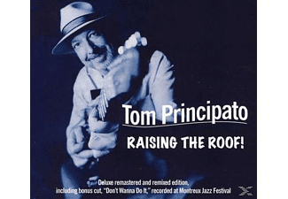 Tom Principato - Raising The Roof - (CD)