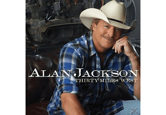 Alan Jackson - Thirty Miles West - (CD)