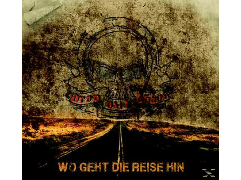 Drop Out Chaos - Wo Geht Die Reise Hin [CD]