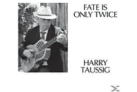 Harry Taussig - Fate Is Only Twice [Vinyl]