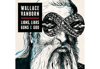 Wallace Vanborn - Lions, Liars, Guns & God [CD]