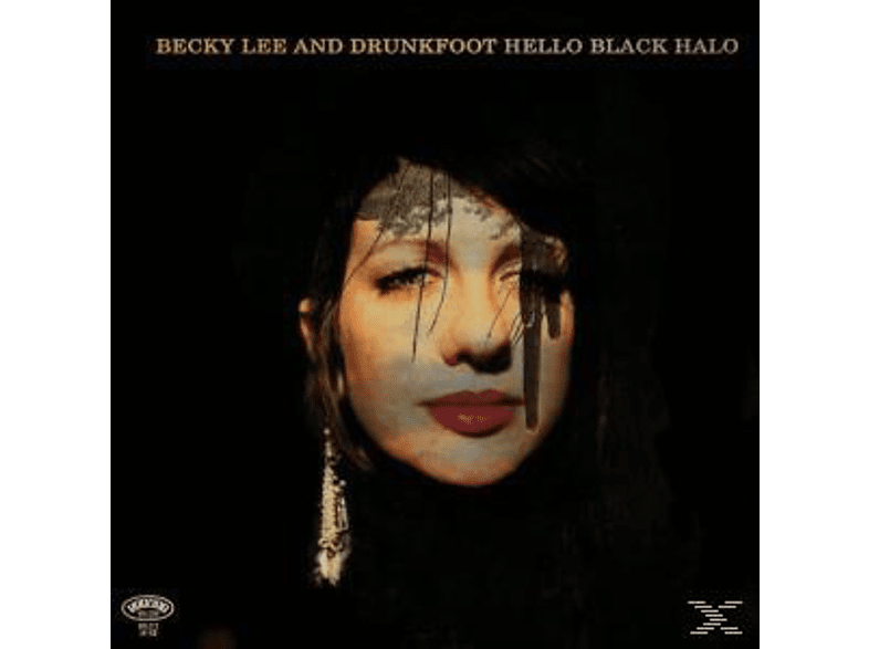Becky And Drunkfoot Lee, Becky & Drunkfoot Lee - Hello Black Halo [LP + Bonus-CD]