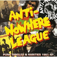 Anti-Nowhere League - PUNK SINGLES & RARITIES 1981-8 [CD]