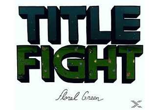 Title Fight - Floral Green - (Vinyl)