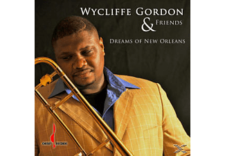 Wycliffe Gordon - Dreams Of New Orleans - (CD)