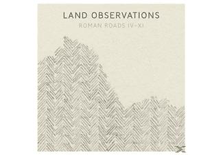 Land Observations - ROMAN ROADS IV-XI (+CD) - (LP + Bonus-CD)