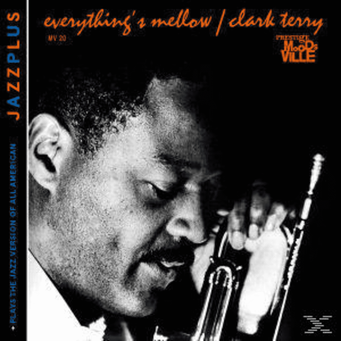 Clark Terry - Everything´s Mellow (+Plays The Jazz Version...) - (CD)