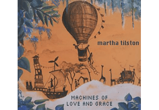 Martha Tilston - Machines Of Love And Grace - (CD)
