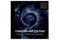 Mentallo & The Fixer - Music From The Eather [CD]