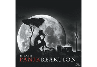 B-Lash - Panikreaktion - (CD)