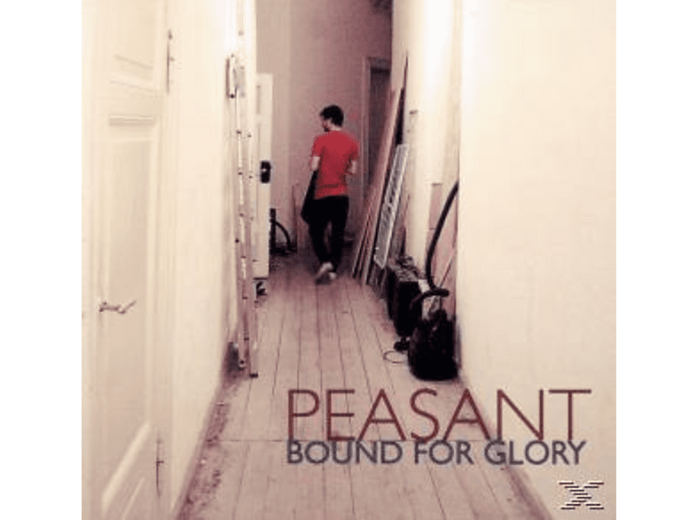 Peasant - Bound For Glory [CD]