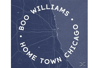 Boo Williams - Home Town Chicago - (CD)