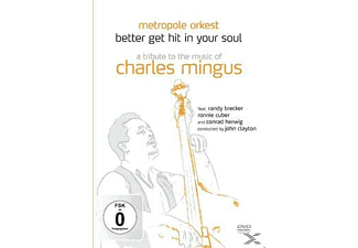 Metropol Orkest, Brecker Randy - Better Get Hit In Your Soul - A Tribute To The Music Of Charles Mingus - (DVD)