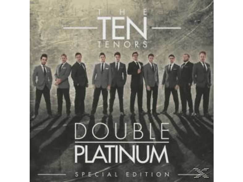 The Ten Tenors - Double Platinum (Special Edition) [CD]