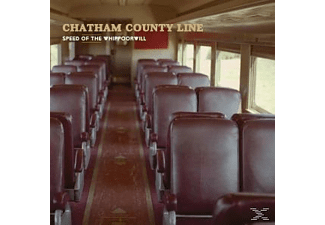 Chatham County Line - Speed Of The Whippoorwill - (Vinyl)