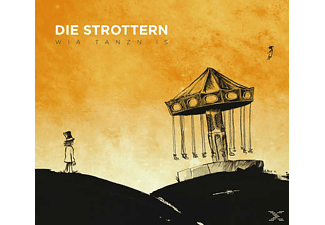 Die Strottern - Wia Tanzn Is - (CD)