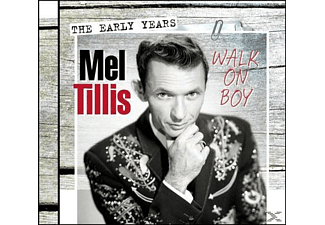 Mell Tillis - Walk On, Boy : The Early Years - (CD)