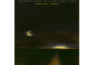 Emmylou Harris - Quarter Moon In A Ten Cent Town - (CD)