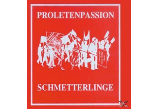Schmetterlinge - Proletenpassion - (CD)