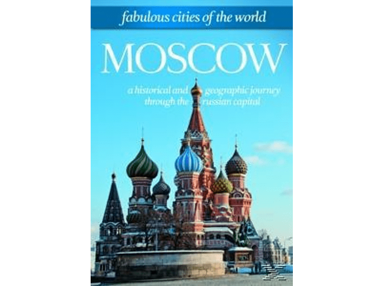 Fabulous Cities Of The World: Moscow [DVD]