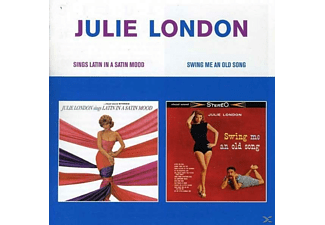 Julie London - Sings Latin In A Satin Mood / Swing Me An Old Song - (CD)