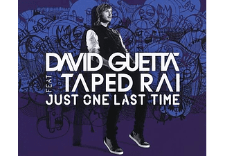 David Guetta Feat. Taped Rai - Just One Last Time (Maxi CD)