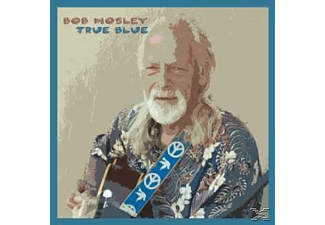 Bob Mosley - True Blue-Digipack - (CD)