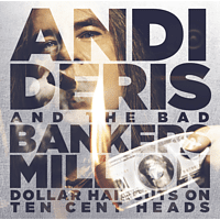 Andi Deris & Bad Bankers - Million Dollar Haircuts On Ten Cent Heads [CD]