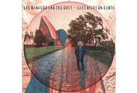 Lee -and The Dust- Ranaldo - Last Night On Earth [CD]