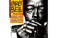 Carey Bell, Tough Luck - Mellow Down Easy [Vinyl]