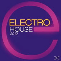 VARIOUS - Electro House 2012 [CD]