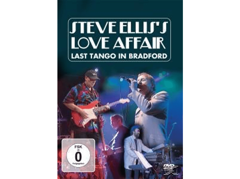 Steve Ellis S Love Affair - Last Tango In Bradford [DVD]