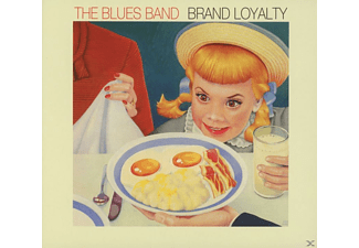 The Blues Band - Brand Loyalty - (CD)