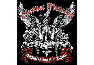 Chrome Division - Infernal Rock Eternal (CD)