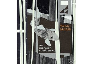 Wendy Mcneill - For The Wolf, A Good Meal [CD]